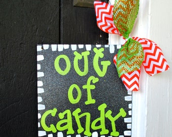 Halloween Wreath, Out of Candy Sign, Halloween Sign, Out of Treats Sign, Halloween Door Hanger