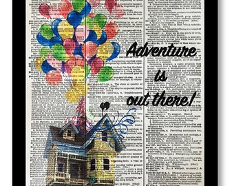 Adventure is out There --UP Adventure is out there, UP House, Mixed Media 8x10 Vintage Dictionary page, Dictionary art, Dictionary print