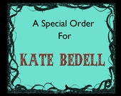 Custom Print order for Kate Befell