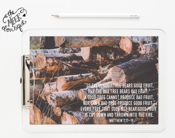INSTANT DOWNLOAD, Scripture Art, Matthew 7:17-19, Wood, Logs, Sawmill, Cut Down, Sermon on the Mount, Printable, No. 618