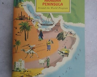 Vintage Unused Arabian Peninsula Around the World Program Book, Arabian Peninsula Sticker History Book, American Geographical Society Book