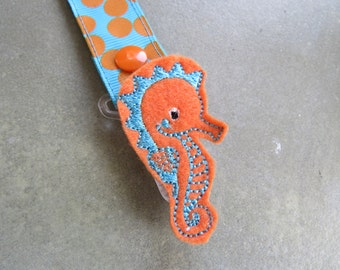 Pacifier Leash Paci Clip - Orange with Blue Seahorse Feltie Plastic Pacifier Clip