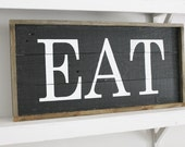 Eat Wood Sign Kitchen Decor Rustic Decor Modern Rustic Wedding Gift Party Housewarming