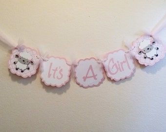 It's a Girl Banner- Lamb Baby Shower- Lamb Girl Baby Shower