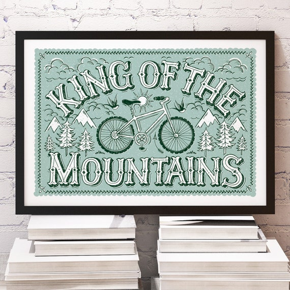 King of the Mountains Mountain Bike Print