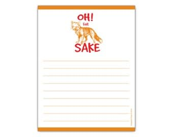 Oh! For Fox Sake Cheeky Paper Notepad by Guajolote Prints