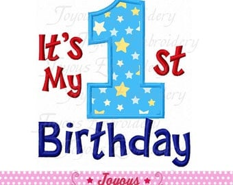 Instant Download It's My 1st Birthday Applique Machine Embroidery Design NO:2061