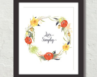 Watercolor Live Simply Wreath Art Print, Quote Art, Botanical Art Print, Poster,Typography Art, Watercolor Print, Wall Art, Fall Art Print