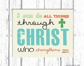 PRINTABLE art, Printable Scripture Art, Bible Verse Art, Faith Art, Philippians 4:13, Faith Inspired Art