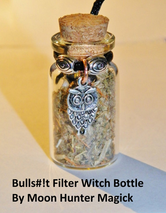 B#!!s#!t Filter Truth Witch Bottle Hand Made Herbal Blend Ritual Supply