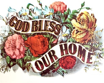 God Bless Our Home*Currier and Ives 1952 Print*Floral Print
