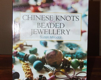 Chinese Knots for Beaded Jewellery Book by Suzen Millodot