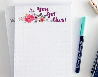 You Got This 5x7 inch Notepad  Planner Organisation Stationery 50 sheets