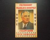 "Franklin D. Roosevelt For President Vote Democrat Campaign Poster Reproduction  22"" x 14"" Loved Democratic Socialist Before Bernie Sanders"