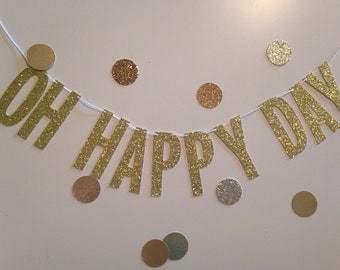 Oh Happy Day Banner   Celebrate   Wedding Decor   Bridal Shower Banner  Bridal Shower Decor   Engagement Party Decor