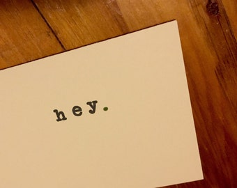 Anytime Greeting Notecard: Hey