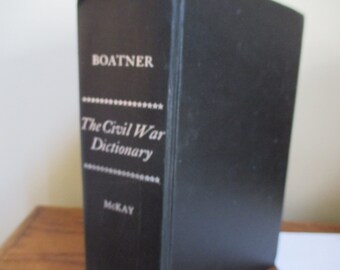 Vintage The Civil War Dictionary by Mark  M Boatner