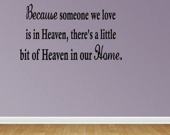 Wall Decal There's A Little Bit Of Heaven In Our Home Inspirational Quotes Wall Decals Wall Sticker Wall Quote Decal (JR483)