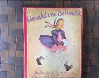 CIJ 25% Geraldine Belinda, French Folded Pages, 1942 Child Book, Sweet Story, Blackwood Illustrations, Scarce Title, Vintage Nursery Decor
