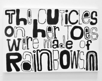 tHe CUtiCLeS On hER tOES WeRE mAdE Of RAiNbOWS - 16 X 24 inch Canvas Painting Crazy Art Rainbow Modern Painting Poetry Art Quote LYNDA BLACK