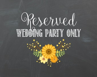 Reserved Wedding Party Only Chalkboard Printable 8x10