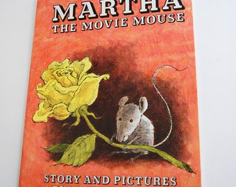 Vintage Children's Book, Martha The Movie Mouse