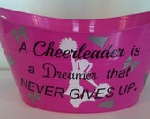 Personalized Easter Basket ,Oval Tub, Toy Basket,  A Cheerleader is a Dreamer that NEVER GIVES UP