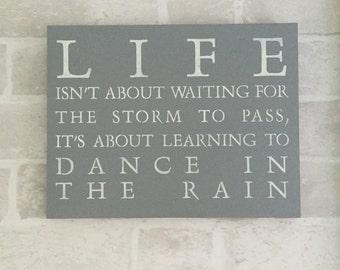 Life - Dancing in the Rain Wooden Plaque