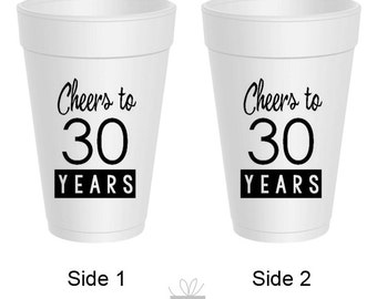 Cheers to 30 Years! 30th Birthday Styrofoam Cups, 10 count