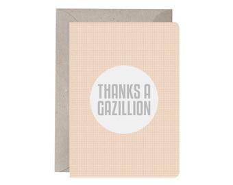Thank You Card - Thanks a Gazillion. Thankyou. Thanks. Funny Thanks Card. Fun Thankyou Card. Polka Dots. Orange and White. Spots. Circles.