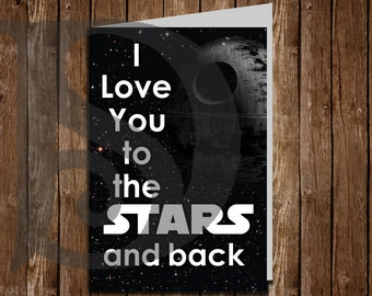 Star Wars Love you to the Stars and Back Death Star Printable