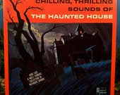 Chilling, Thrilling Sounds of The Haunted House Vinyl Record LP Disneyland Scary Halloween Sound Effects