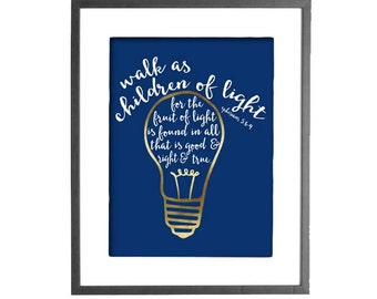 Walk as Children of Light - INSTANT DOWNLOAD - Printable Wall Art