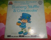 Strawberry Shortcake Vintage Book and Record Set Blueberry Muffin & Cheesecake Mouse SWEET