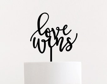 """Love Wins Wedding Cake Topper 6"""" inches 