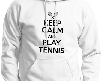 Keep Calm and Play Tennis Hoodie Sweatshirt 18500 - KC-15