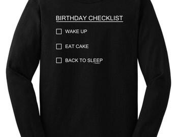 Birthday Checklist Funny Long Sleeve T-Shirt 2400 - WBD-639