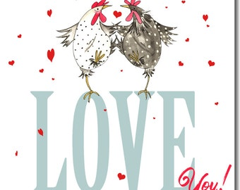Love You Valentine's Card - Watercolour, Chickens, Love, Anniversary Greetings Card