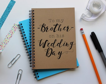 To my Brother on his Wedding Day - 5 x 7 journal