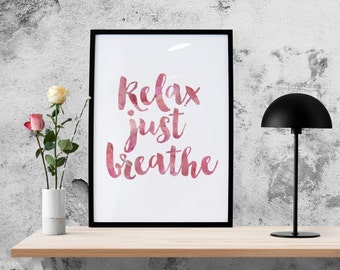 PRINTABLE Typography Print, Printable Poster, Inspirational, Relax Quote, Office Decor, Digital Download - Relax Just Breathe