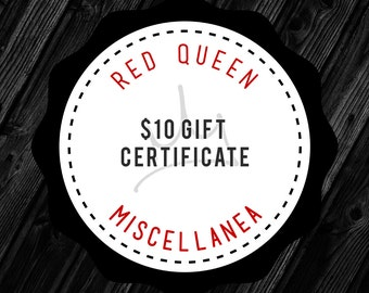 Gift Certificate - 10 USD - for Red Queen Miscellanea