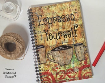 Espresso Yourself - spiral bound journal