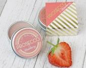 Prosecco and Strawberry Lip Balm Gift