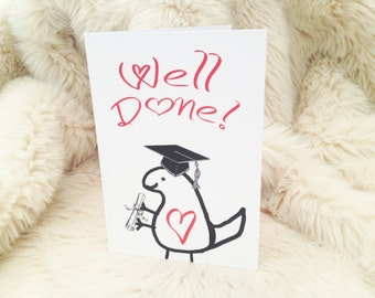 Dinosaur graduation card. Well done card. Graduation card