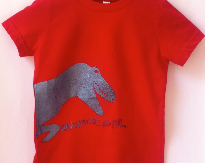 Short sleeve Kid t shirt,  DINOSAUR GO PLAY...!