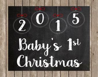 Baby's First Christmas - Christmas Chalkboard Photo Prop Printable - 8X10 Photo Prop - DIY Printable