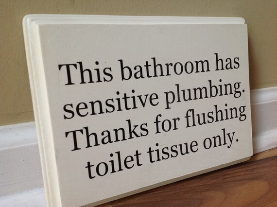This bathroom has sensitive plumbing septic system rules - Bathroom signs for septic systems ...