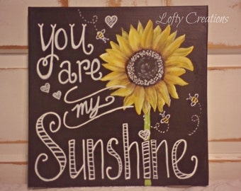 """12 x 12 Chalkboard Painted """"You are my Sunshine"""" Canvas"""