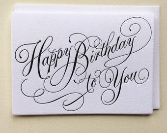 Happy Birthday To You - Single Letterpress Birthday Card