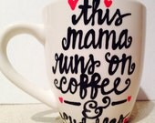 This Mama Runs on Coffee and Cuddles - mommy coffee mug- best friend gift - coffee lover's gift- i love coffee